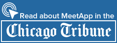Read about MeetApp in the Chicago Tribune